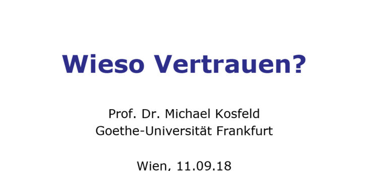 "Download: Michael Kosfeld ""Wieso Vertrauen?"""
