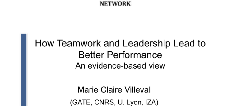 "Download: Marie Claire Villeval ""How Teamwork and Leadership Lead to Better Performance"""